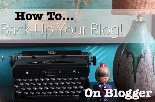 how to backup blogger blog
