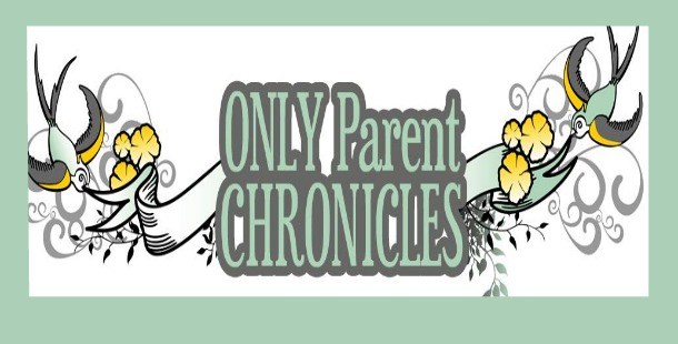 Only Parent Chronicles