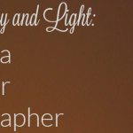 Photography and Light: Tips for the Everyday Photographer