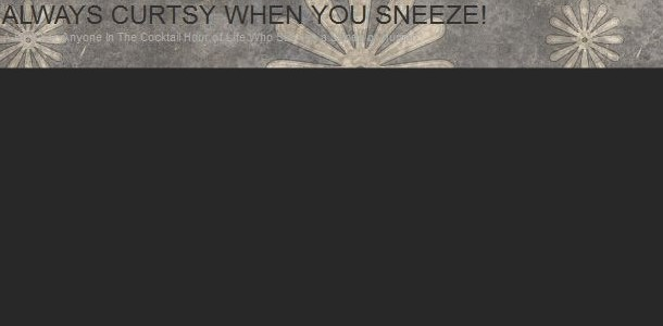 curtsy when you sneeze