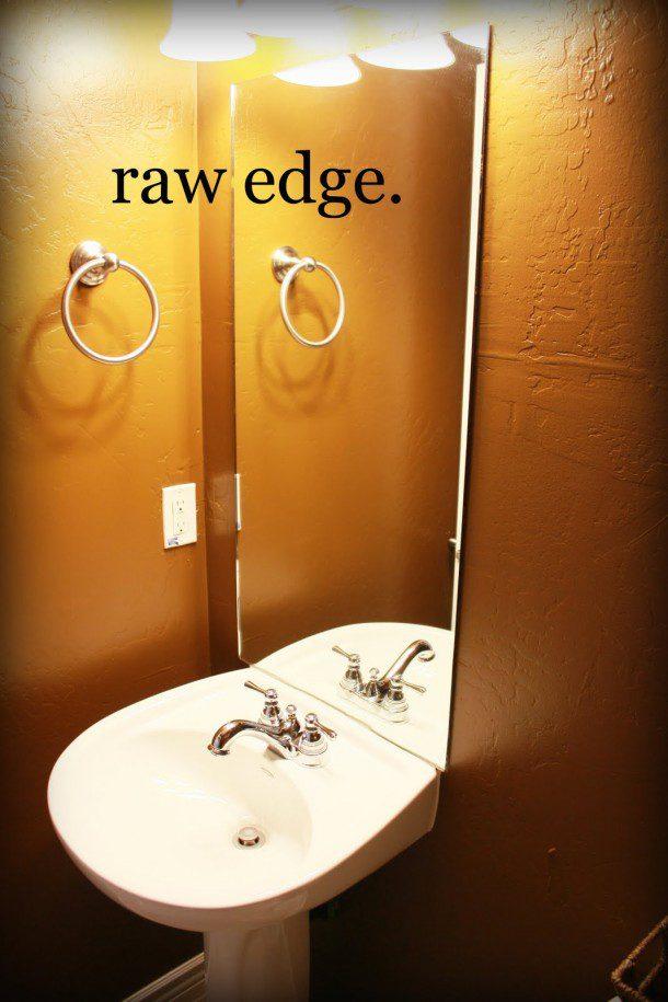 bathroom mirror with raw edge