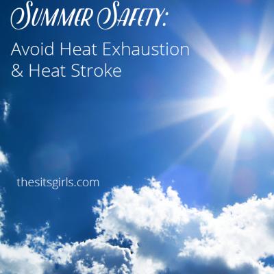Summer Safety: Avoid Heat Exhaustion & Heat Stroke