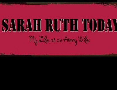 A Military Wife: Sarah Ruth Today