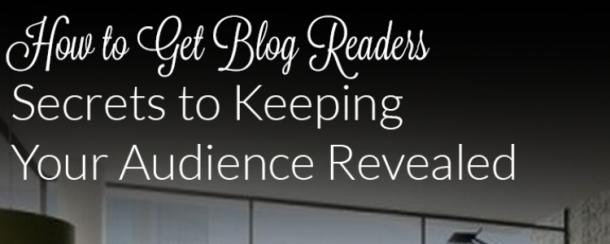 How To Keep Your Blog Readers Happy
