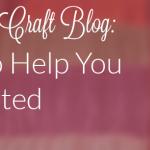 How to Create Stellar DIY Craft Blogs