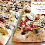 Leftover Turkey Recipes: Turkey Pizza with Roasted Cranberries