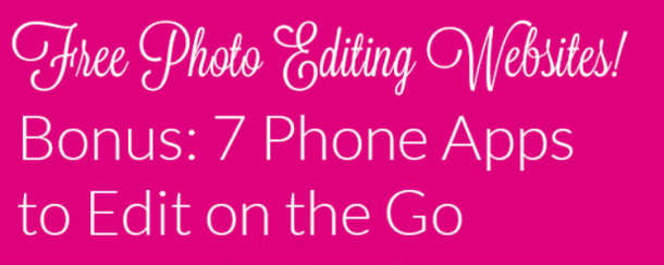 Free Photo Editing Websites And Apps