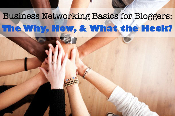 business networking basics for bloggers
