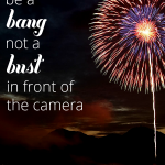 How To Video Blog {Vlog} Series: Be A Bang, Not A Bust