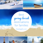 The Best Spring Break Destinations for Families