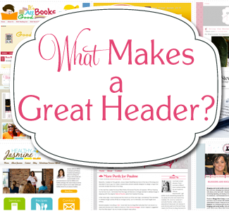 how to have a great blog header