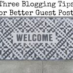Guest Blogs: How to Guest Post Best Practices