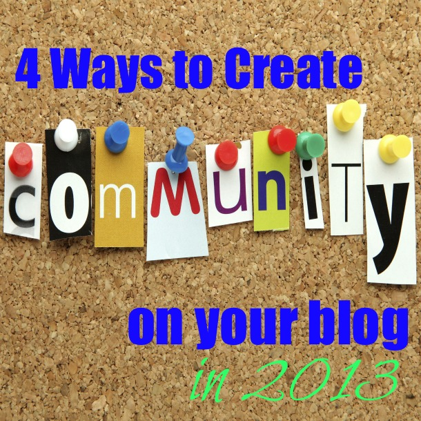 4 ways to create community