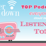 Best Podcasts for Bloggers and Busy Moms