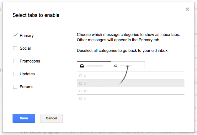 Configure your gmail inbox to remove the promotions tab.