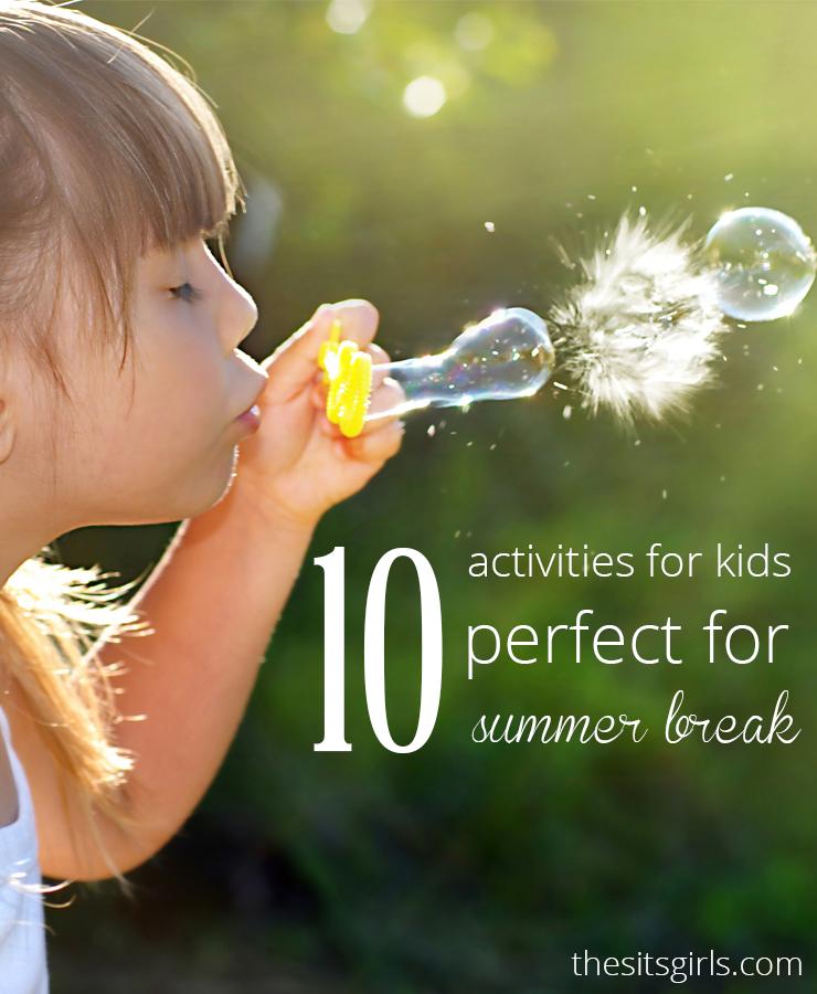 10 Activities for kids perfect for summer break