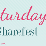 Sept 28th: Share Your Favorite Post at Saturday Sharefest