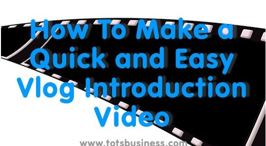 How-To-Make-A-Quick-And-Easy-Vlog-Introduction
