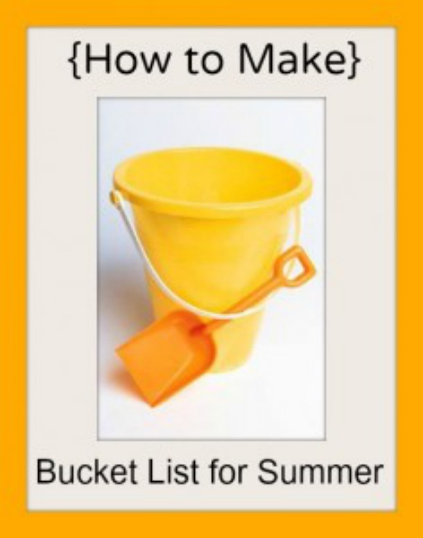 Summer Bucket List: How to Make One For Your Family