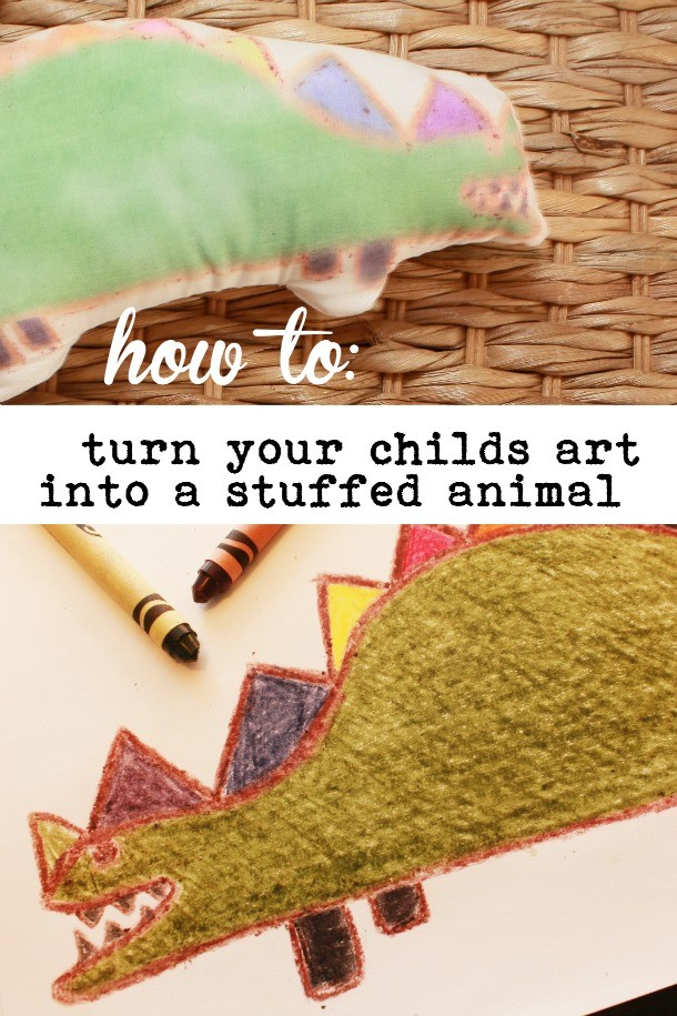 Turn your childs art into a stuffed animal.