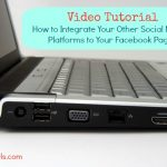 Video Tutorial: How to Integrate Twitter, Pinterest and More Into Your Facebook Page