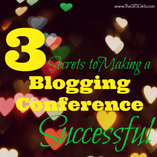 3 Secrets to Making a Blogging Conference Successful