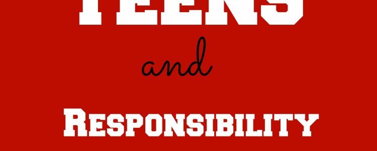 Teens Responsibility