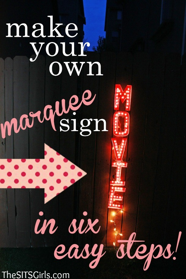 DIY Marquee Sign - The SITS Girls