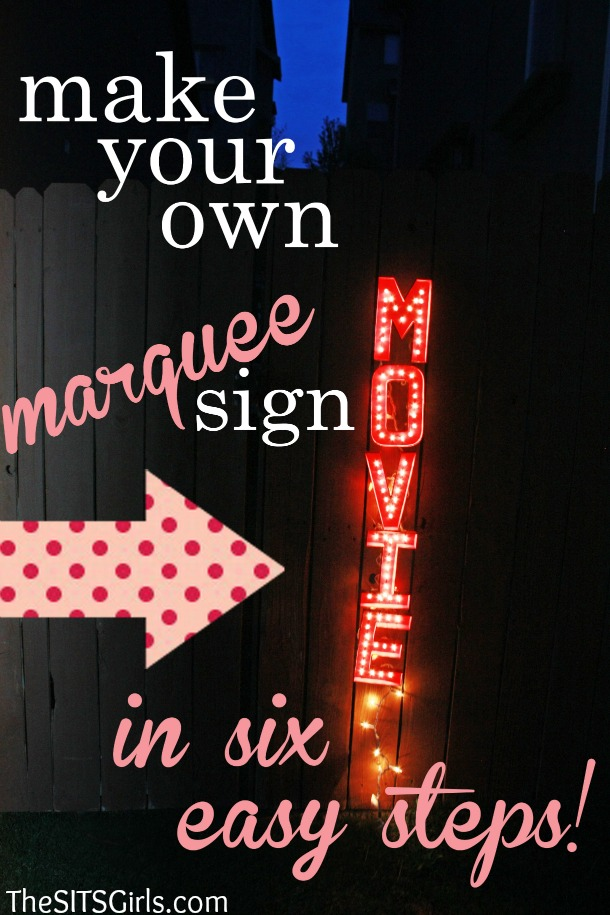 DIY Marquee Sign: Perfect For Your Backyard Movie Night