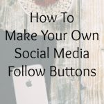 How To Make Your Own Social Media Follow Buttons