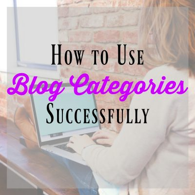 How to Use Blog Categories Successfully