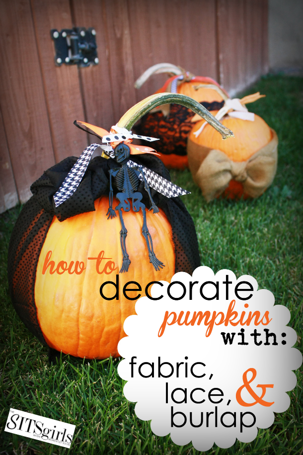 Halloween Pumpkin Decorating | An easy, mess-free way to decorate for Halloween - use lace, burlap, and ribbon on your pumpkins!