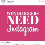 Why Bloggers Need Instagram (And How to Get to Your First 1,000 Followers)
