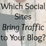 Which Social Sites Bring Traffic to Your Blog?