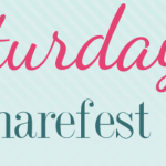February 1: Share Your Favorite Post at Saturday Sharefest