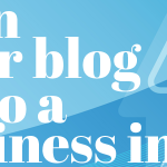 Turn Your Blog Into a Business in 2014