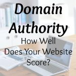 Domain Authority – How Well Does Your Website Score?