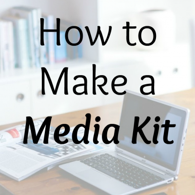 How to Make a Media Kit