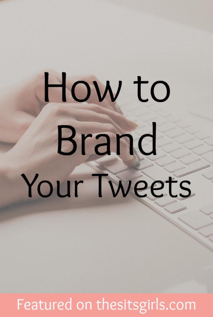 brand your tweets