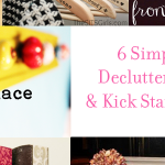 6 Simple Spring Cleaning Tips to Declutter Your Home + Linky to Feature Your Content