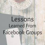 Lessons Learned From Facebook Groups