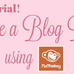 Video Tutorial: How to Make a Blog Button in PicMonkey