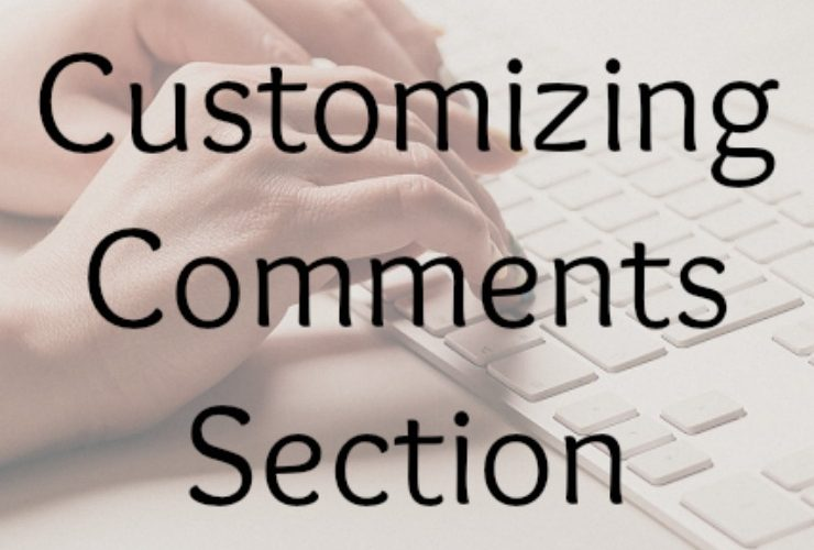 Customizing Comments Section