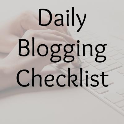 Daily Blogging Checklist