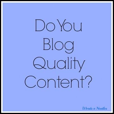 Are You Writing Quality Content: How Do You Decide
