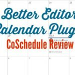 A Better Editorial Calendar Plugin: CoSchedule Review