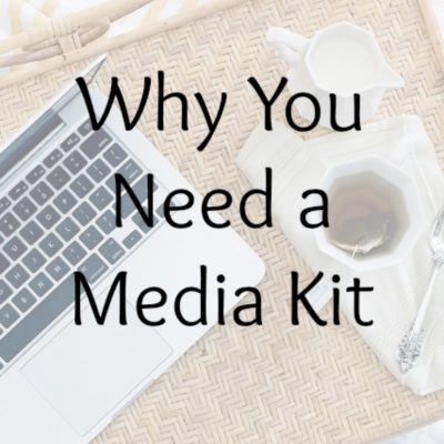 Why You Need a Media Kit