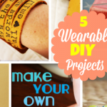 5 Cool DIY Projects That You Can Wear