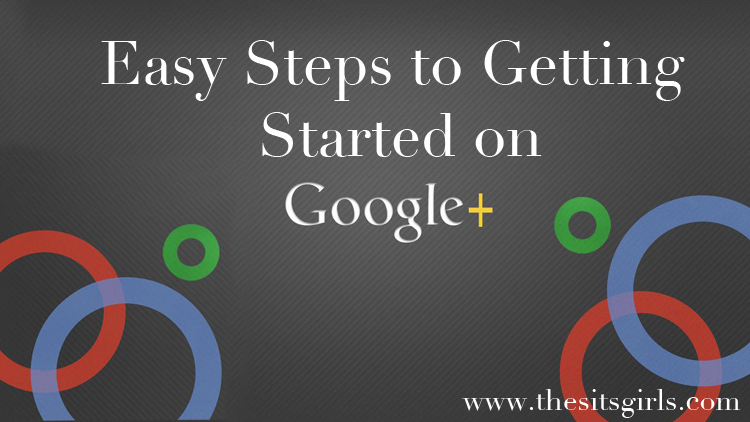 Google Plus Guide Getting Started