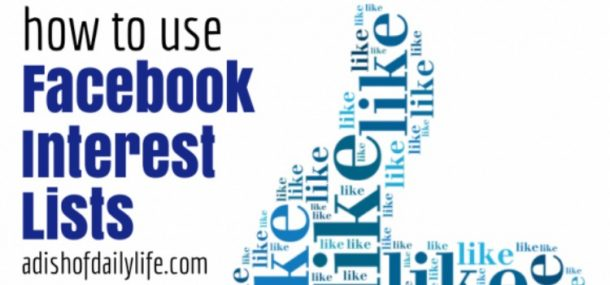 how to use interest lists on facebook